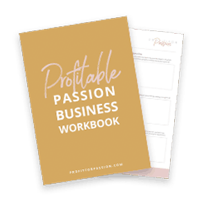 Profitable Passion Business Workbook